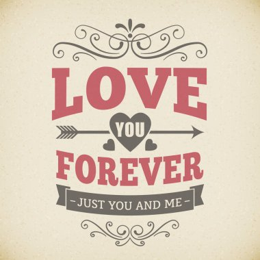 Wedding typography love you forever vintage card background poster vector design. isolated from background. clip art vector
