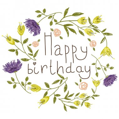Birthday card on a floral background. Vector illustration for your holiday presentation. Easy to use. Eps 10