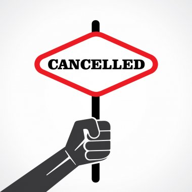 Cancelled banner in hand vector