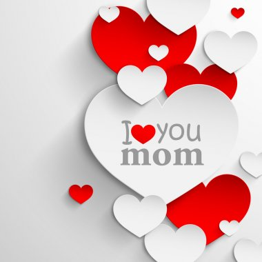 I love you mom. Abstract holiday background with paper hearts and ribbon. Mothers day concept clip art vector