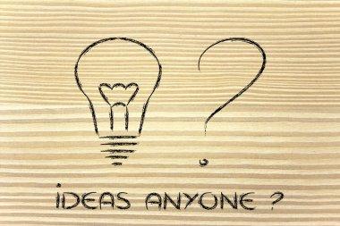 ideas anyone? seeking for new idea