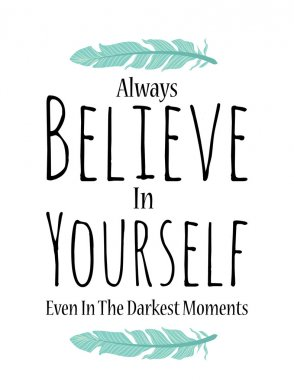 Believe in yourself poster in vector on white background