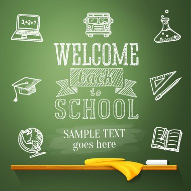 Welcome back to school message on chalkboard with place for your text. With drawings of - globe, notebook, text book, graduation cap, bus, science bulb.