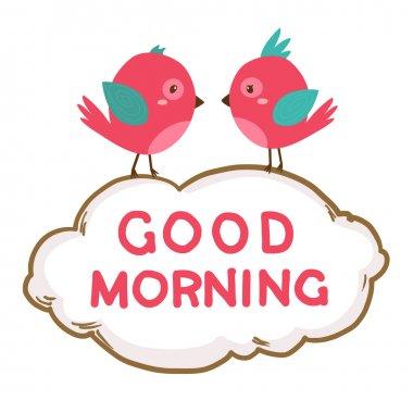 Cute pink birds say good morning. Vector illustration