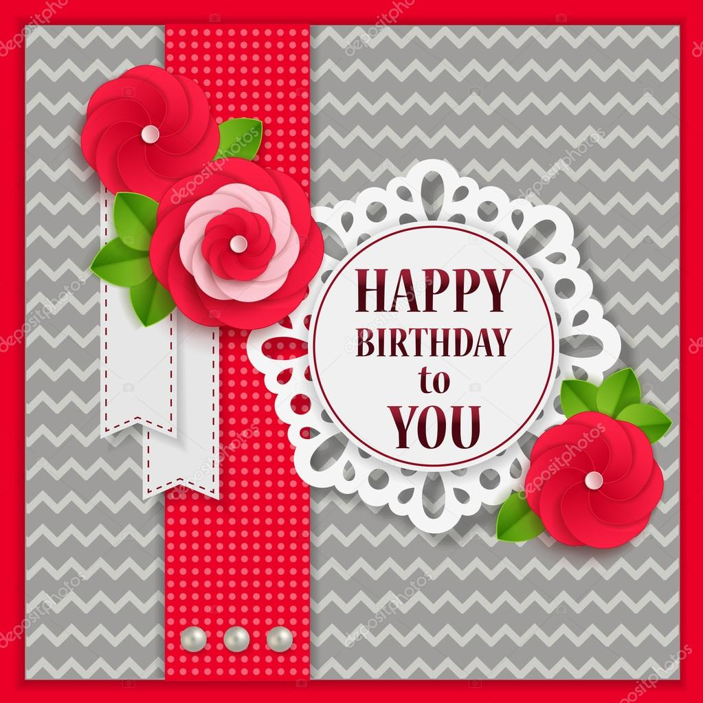 Happy Birthday To You Floral Background With Paper Flowers And Scrapbook Elements Stock Vector C Vectorgift 37219445