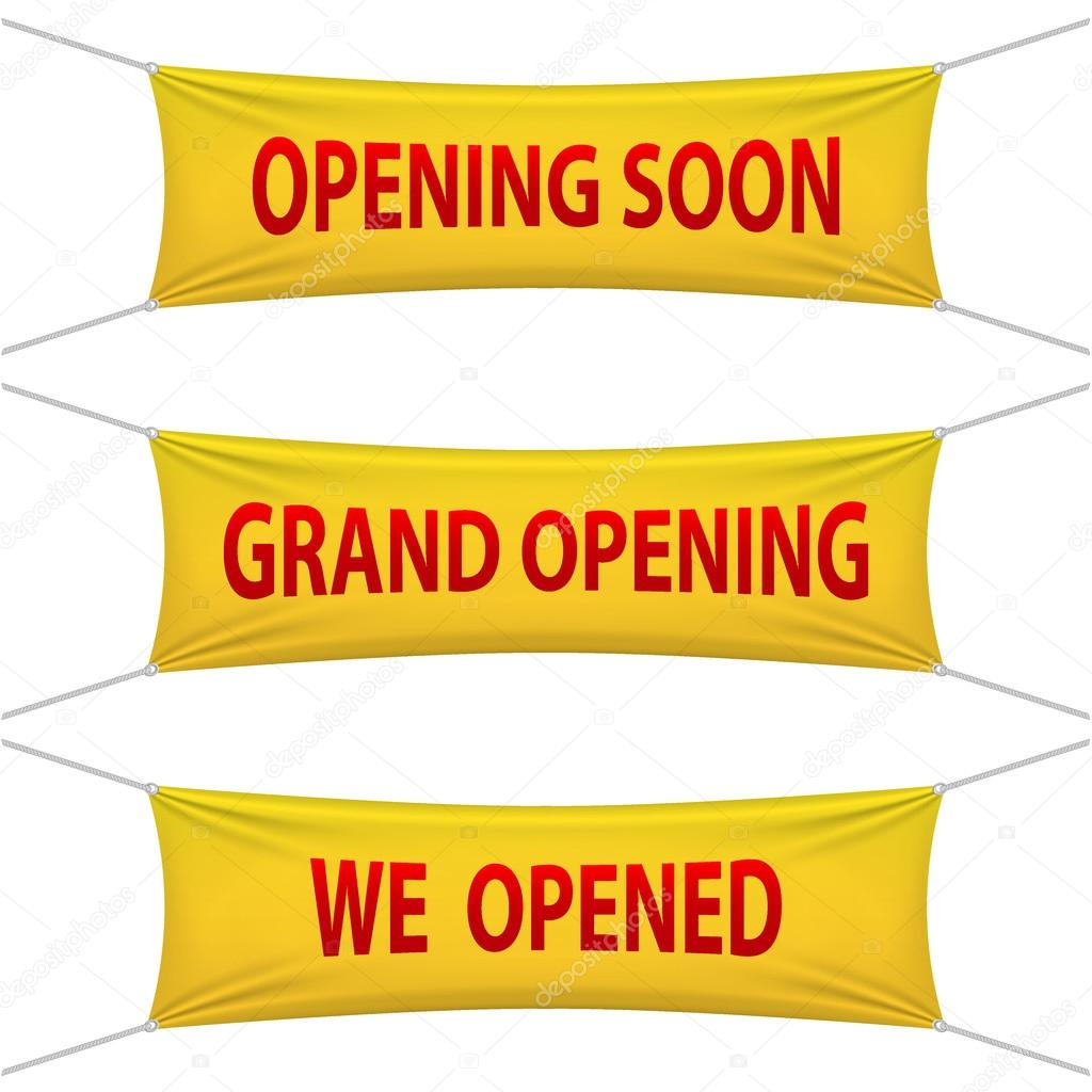 Opening Soon, Grand Opening and We Opened banners. Vector illustrations.