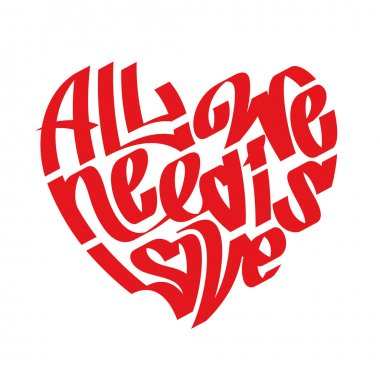 Heart typography. Love typography. All we need is love. Graffiti style.