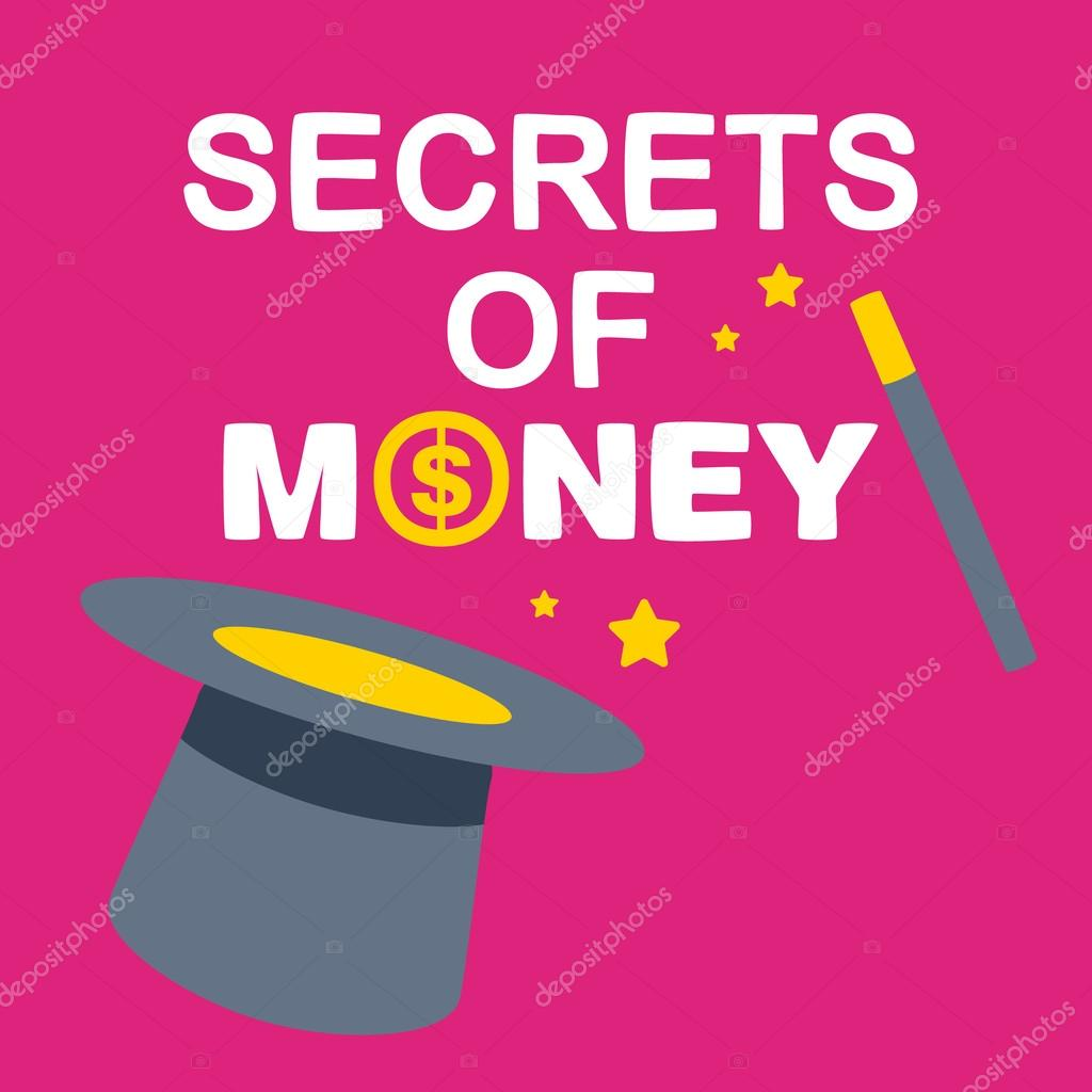Text Secrets Money On Background Magician Hat And Wand Stock Vector C Wowomnom 40718471 Is there something im missing? https depositphotos com 40718471 stock illustration text secrets money on background html