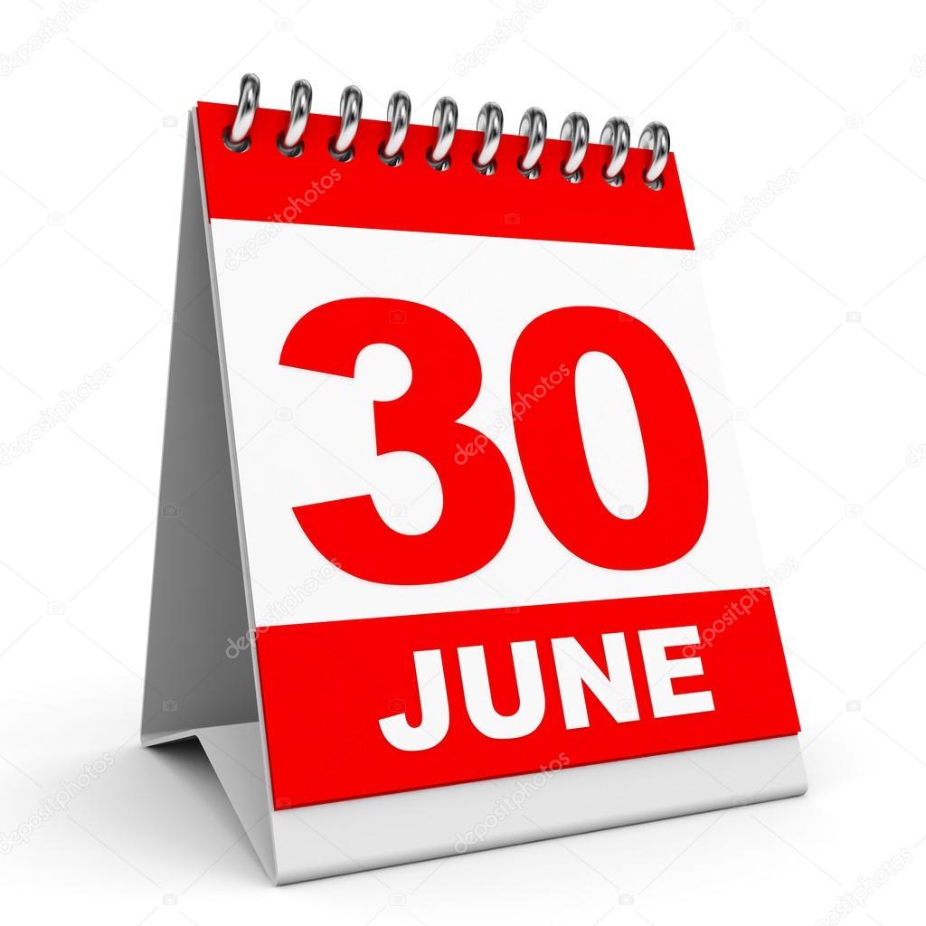 カレンダーです。6 月 30 日 — ...