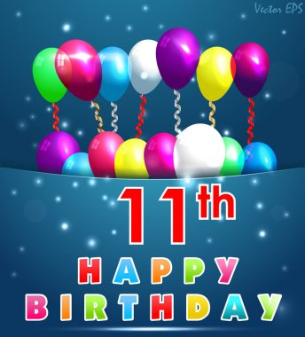 11 Year Happy Birthday Card with balloons and ribbons, 11th birthday - vector EPS10