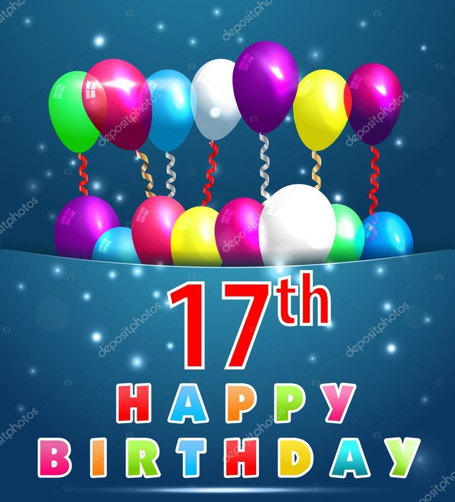 boldog 17 születésnapot 17 éves boldog születésnapot kártya léggömbök és szalagok, 17  boldog 17 születésnapot