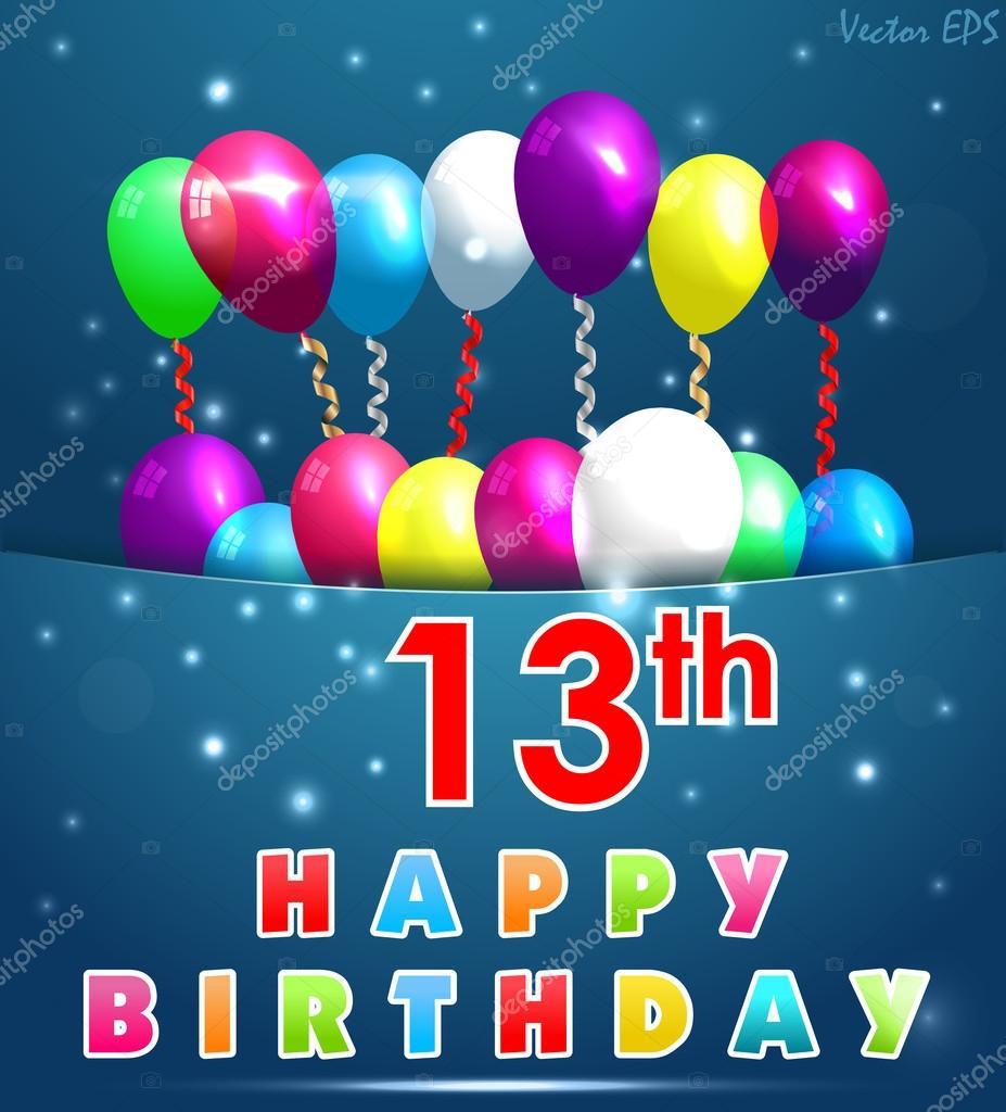 grattiskort 13 år 13 år grattiskort med ballonger och band, 13: e födelsedag  grattiskort 13 år