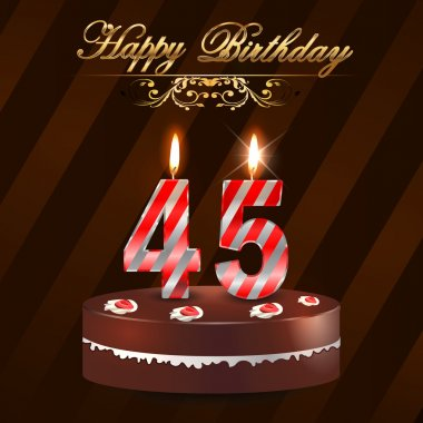 45 Year Happy Birthday Card with cake and candles, 45th birthday - vector EPS10