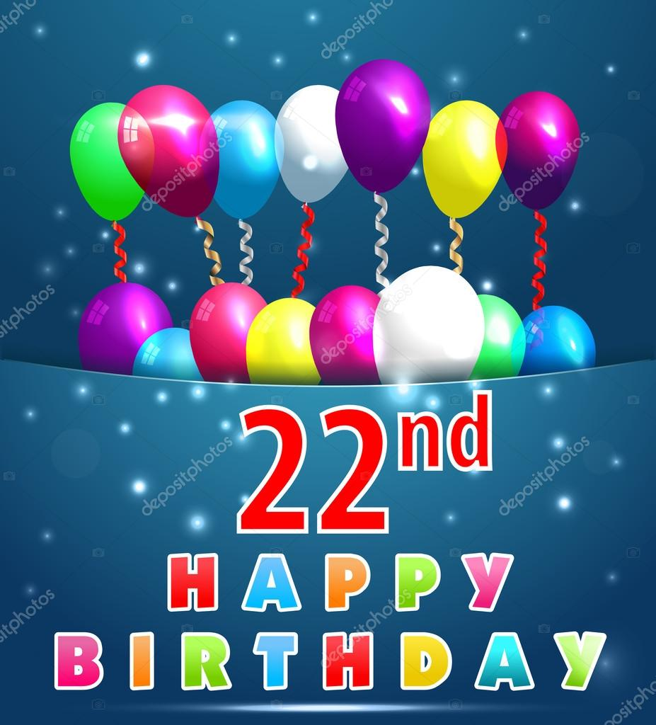 22nd Year Happy Birthday Card With Balloons And Ribbons