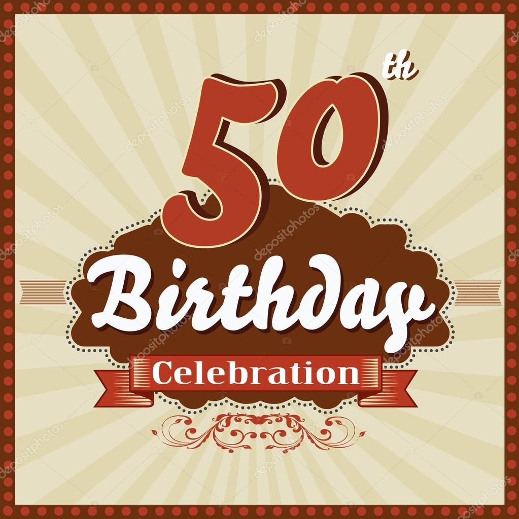 50 years celebration 50th happy birthday retro card vector eps10 50 years celebration 50th happy birthday retro card vector eps10 stock vector bookmarktalkfo Image collections