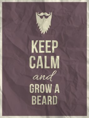 Keep calm and grow a beard quote on crumpled paper texture