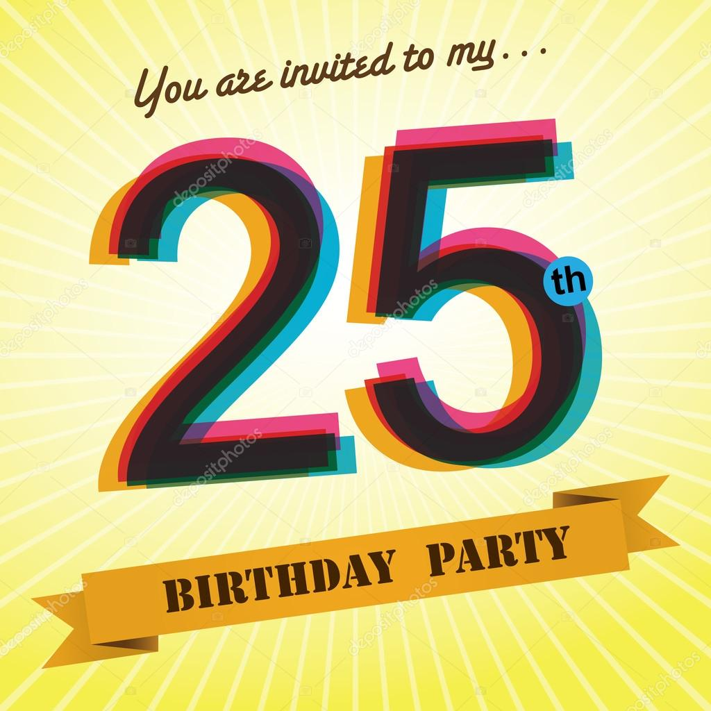 25th Birthday party invite template design in retro style – 25th Birthday Party Invitations