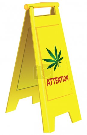 Attention marijuana