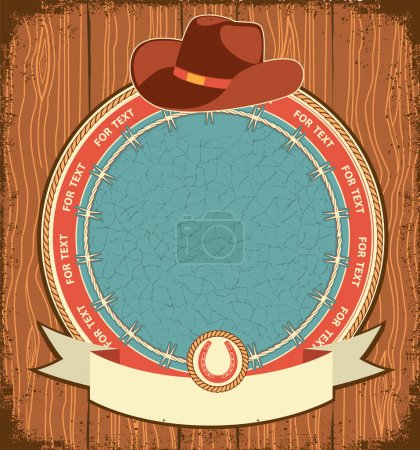 Western label background with cowboy hat on old wood texture
