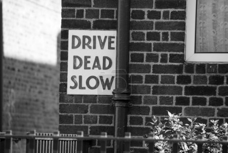 Photo for Drive Dead Slow Sign in Dublin - Royalty Free Image