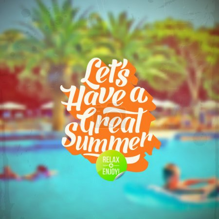 Illustration for Lets have a great summer - Summer vacation retro type design and hotels pool defocused background - Royalty Free Image