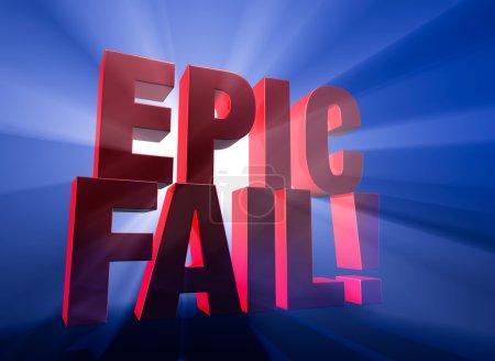 Dramatic, Epic Fail