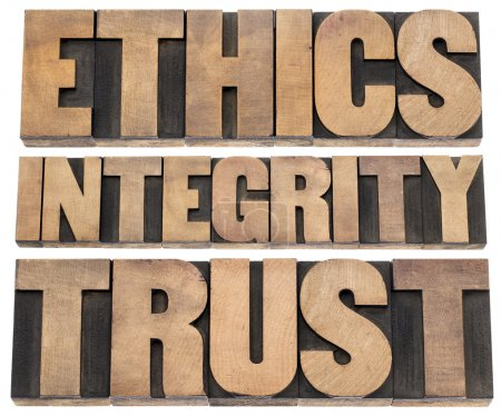ethics, integrity, trust