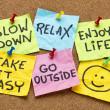 Slow down, relax, take it easy, enjoy life -  moti...