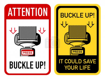 Buckle up signs