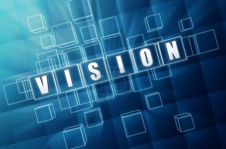 Photo pour Vision - texte en 3d cubes de verre bleu avec lettres blanches, mot concept entreprise - image libre de droit