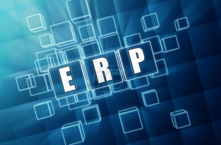 Photo for ERP, enterprise resource planning systems - text in 3d blue glass cubes with white letters, business concept - Royalty Free Image