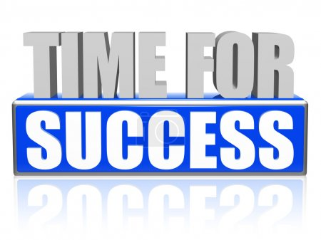 Photo pour Temps pour les succès texte 3d - bleu et blanc lettres et de bloc, de concept de croissance d'entreprise - image libre de droit