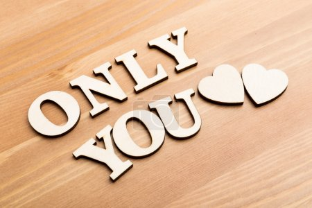 Only You wooden text