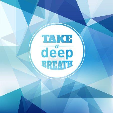 Take a Deep Breath - Design Layout
