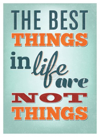 Typographic Poster Design - The best things in life are not things