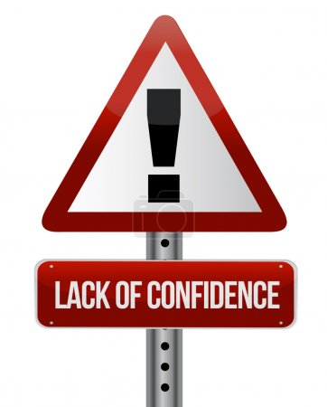 Lack of confidence