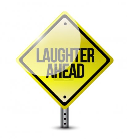 Photo for Laughter ahead road sign illustration design over a white background - Royalty Free Image