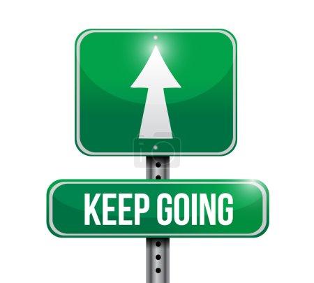 keep going road sign illustration design