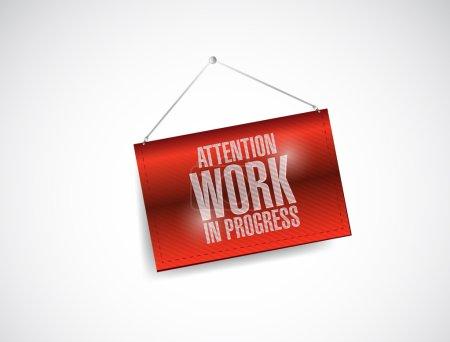 attention work in progress hanging banner