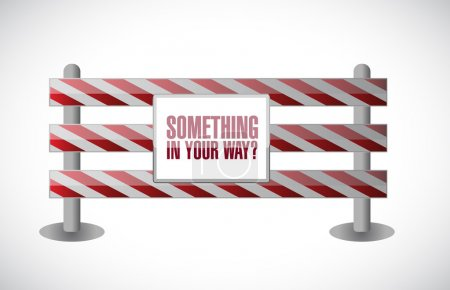 Something in your way barrier illustration design ...