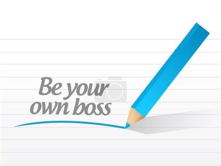 Photo pour Être votre propre patron message illustration conception sur un fond blanc - image libre de droit
