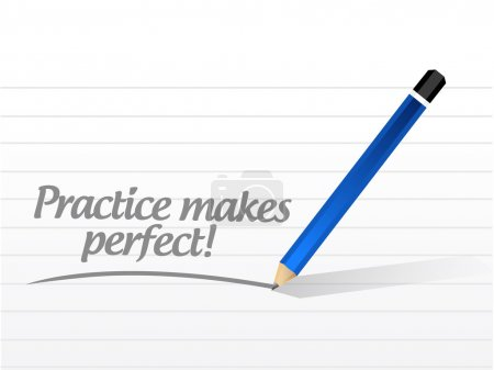 practice makes perfect message illustration