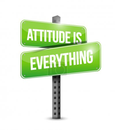 attitude is everything sign illustration design