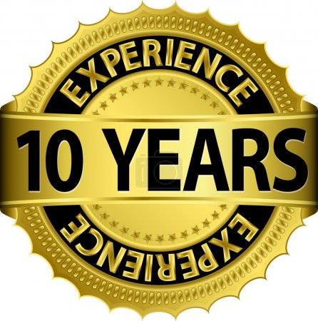 10 years experience golden label with ribbon, vector illustration