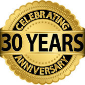 Celebrating 30 years anniversary golden label with ribbon vector illustration