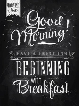 Photo pour Poster lettering Good morning! have a great day beginning with breakfast stylized drawing with chalk on blackboard. Raster version, vector file also included - image libre de droit