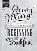 Poster lettering Good morning! have a great day beginning with breakfast in retro style stylized drawing with inscription coal Raster version vector file also included