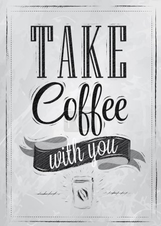 Poster lettering take coffee with you