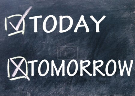 today and tomorrow choice