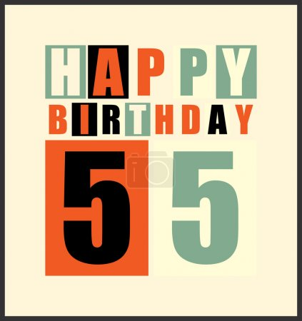 Retro Happy birthday card. Happy birthday 55 years. Gift card.